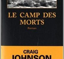 Le camps des morts - Craig Johnson