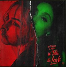 🎬 THE HUNNA - IF THIS IS LOVE FT. PHEM