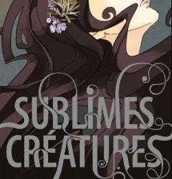 """K. Garcia & M. Stohl """"Sublimes créatures"""""""