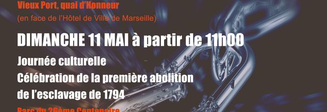 10 & 11/05/14 - Commémoration de l'esclavage - Marseille