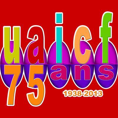 L'UAICF fête ses 75 ans en 2013 !