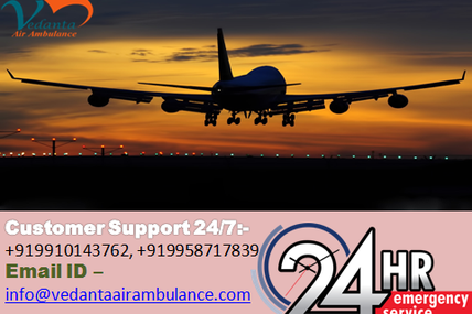 Best Medical Charted craft Service in Vedanta Air ambulance from Mumbai with refined team
