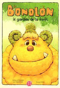 Bonolon le gardien de la forêt.