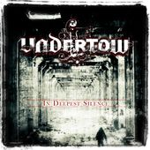 """CD review UNDERTOW """"In deepest silence"""""""