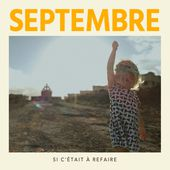 Si c'était à refaire - Single par Septembre