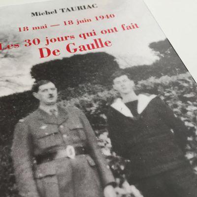 """""""18 mai - 18 juin 1940. Les 30 jours qui ont fait De Gaulle"""" de Michel Tauriac - Economica"""