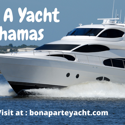 Rent A Yacht Bahamas-Hurry Up Book Now!