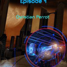 Cartel Robotique épisode 4 de Christian Perrot