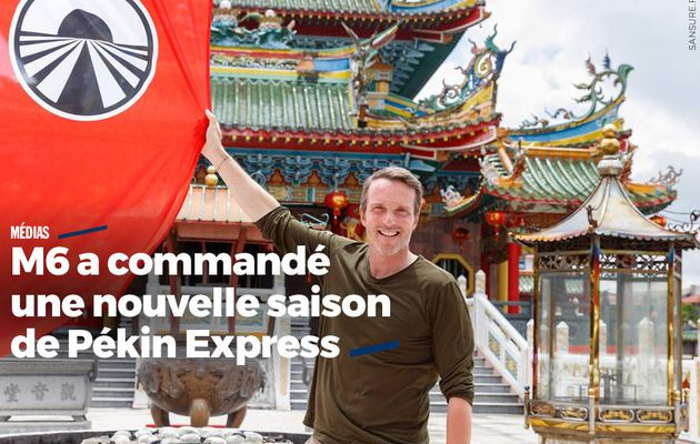 M6 a commandé une nouvelle saison de Pékin Express #PékinExpress