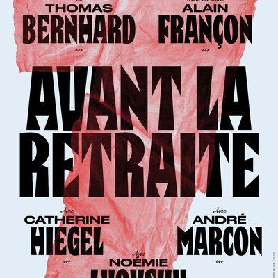AVANT LA RETRAITE au théâtre de la Porte Saint-Martin