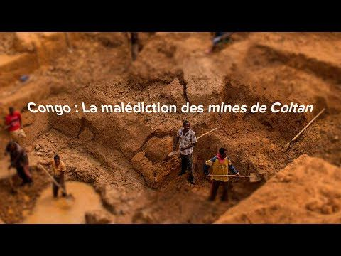 Congo : la malédiction des mines de Coltan