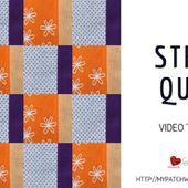 Strip quilt - video tutorial
