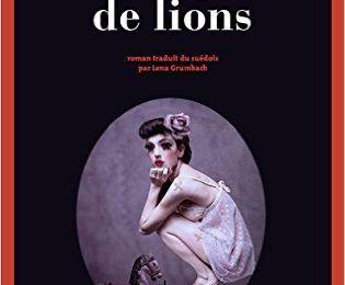 « Le dompteur de lions » de Camilla Läckberg — Actes Sud