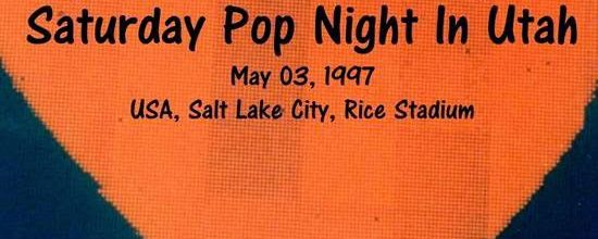 U2 -PopMart Tour -03/05/1997 -Salt Lake City -USA -Rice Stadium