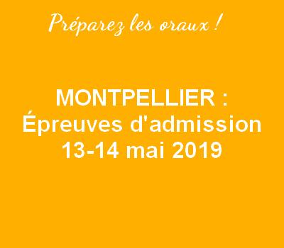 Montpellier 2019 : Préparez les épreuves d'admission !
