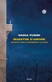 NADIA FUSINI: MAESTRE D'AMORE