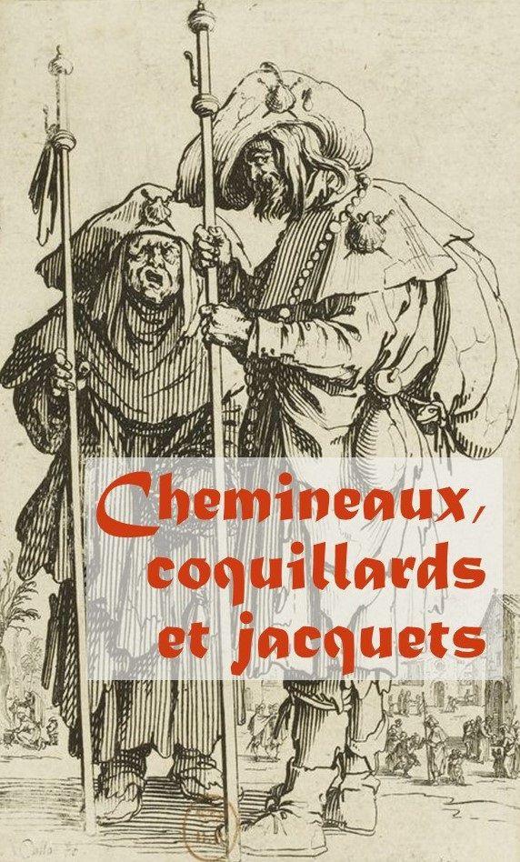 chemin saint jacques compostelle - chemineaux coquillards jacquets - pélerinage - année jacquaire