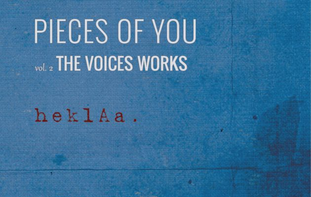 heklAa - Pieces of You - vol.2 The Voices Works