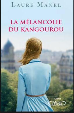 La mélancolie du kangourou - Laure MANEL