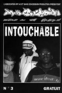 Intouchable (Dry et Demon One) - Sans concession (fanzine hip-hop) - le rap c'était mieux avant