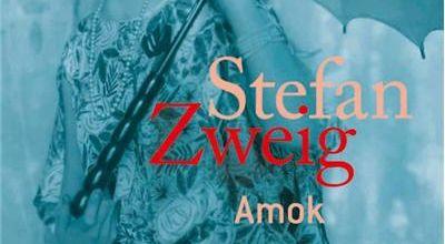 Amok ou le Fou de Malaisie / Stefan Zweig