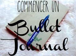 Bullet Journal : Comment bien démarrer