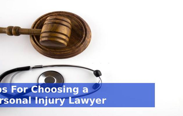 Tips For Choosing a Personal Injury Lawyer