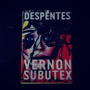 Vernon Subutex de Virginie Despentes