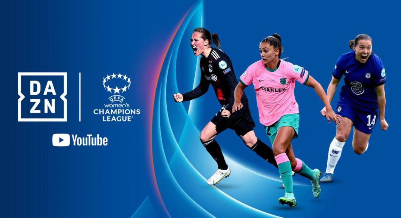 DAZN et YouTube diffuseront l'UEFA Women's Champions League