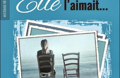 *ELLE L'AIMAIT...* Josée Ouellet* Éditions La Roupille* par Martine Lévesque*