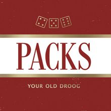 "Your Old Droog - ""packs"" (2017)"