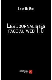 Journalistes et Web1.0 Éditions du Net