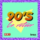 Various Artists: Années 90 : Le Retour - Music Streaming - Listen on Deezer