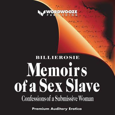 Memoirs of a Sex Slave