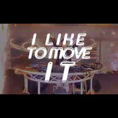 DJ SOMAX - I LIKE TO MOVE IT 2K18