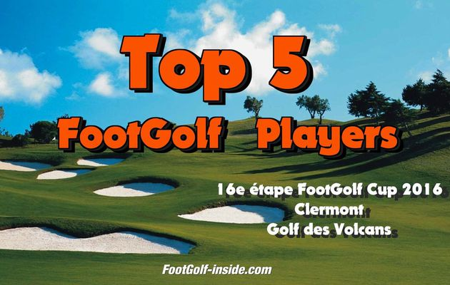 Top 5 FootGolf Players - Clermont 2016