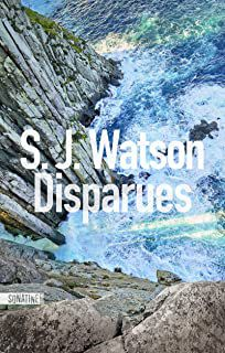 Disparues - S.J. Watson