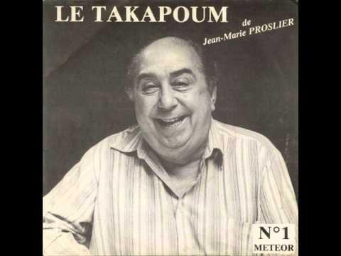 JEAN-MARIE PROSLIER - LE TAKAPOUM