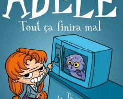 Mortelle Adèle, tome 1 et 2