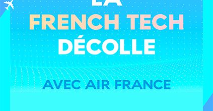 La French Tech décolle avec Air France