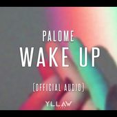 Palome - Wake Up (Official Audio)