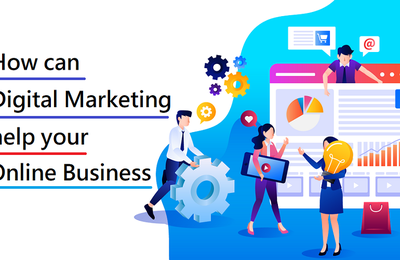 How can Digital Marketing help your Online Business?