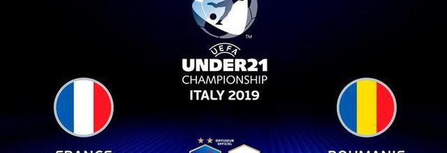 UEFA U21 Euro 2019 : Le match France / Roumanie à suivre en direct ce soir sur W9