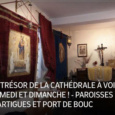 LE TRÉSOR DE LA CATHÉDRALE À VOIR SAMEDI ET DIMANCHE !