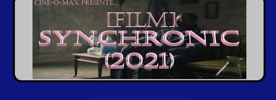 [Film] Synchronic (2021)