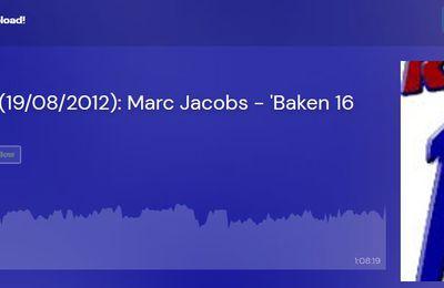 19 août 2012: Radio 19 Marc Jacobs - 'Baken 16
