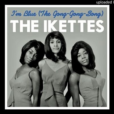 The Ikettes - I'm blue (the gong gong gong)