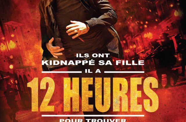 Critique Ciné : 12 Heures, ou comment kidnapper le temps du spectateur...