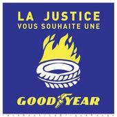 La JUSTICE vous souhaite une « goodyear » !