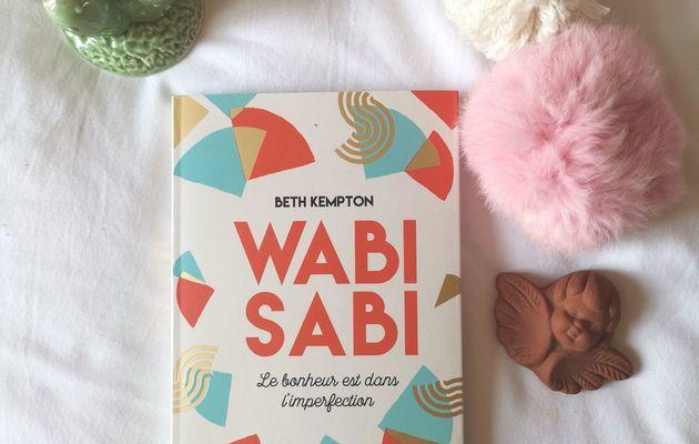 Le bonheur est dans l'imperfection : Wabi Sabi
